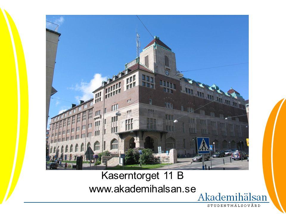 Kaserntorget 11 B www.akademihalsan.se