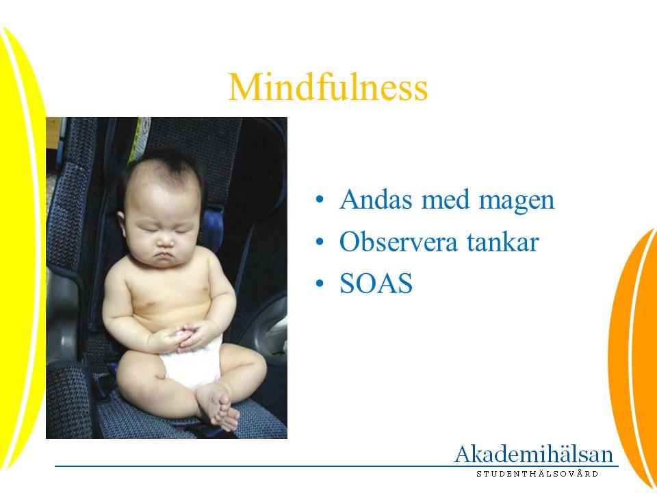 Mindfulness Andas med magen Observera tankar SOAS