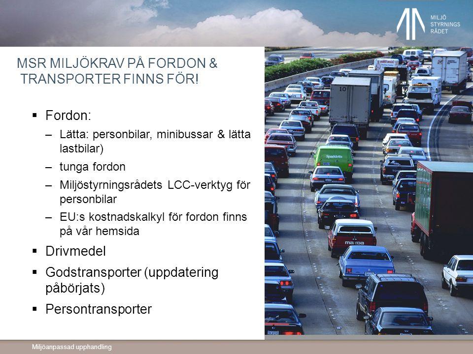MSR miljökrav på fordon & transporter Finns för!