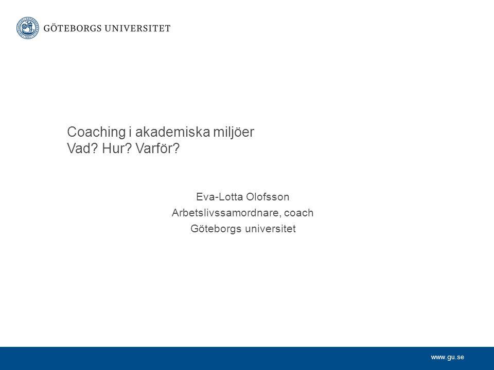 Coaching i akademiska miljöer Vad Hur Varför