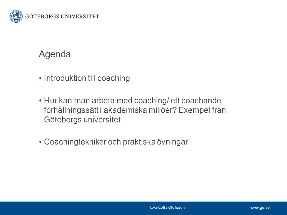 Agenda Introduktion till coaching