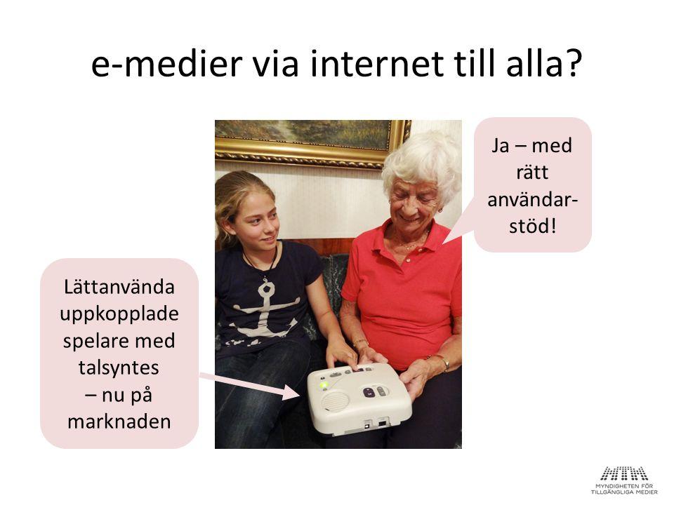 e-medier via internet till alla