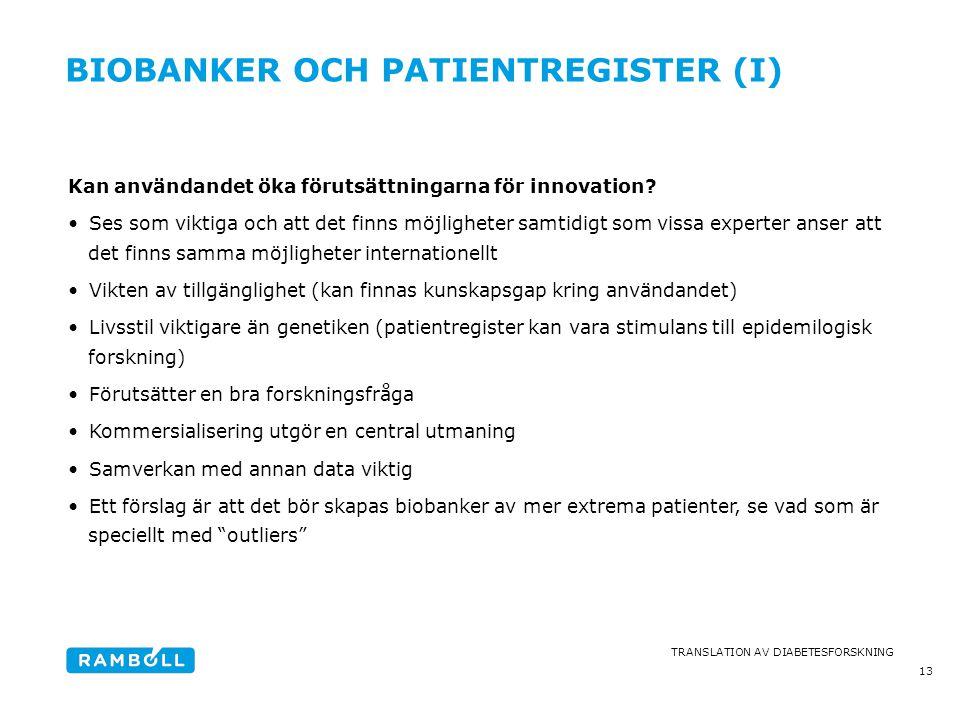 Biobanker och patientregister (I)