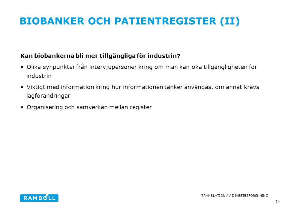 Biobanker och patientregister (II)