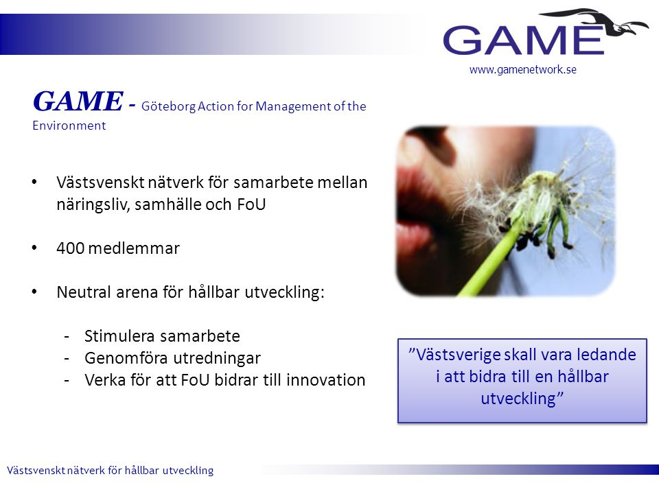GAME - Göteborg Action for Management of the Environment