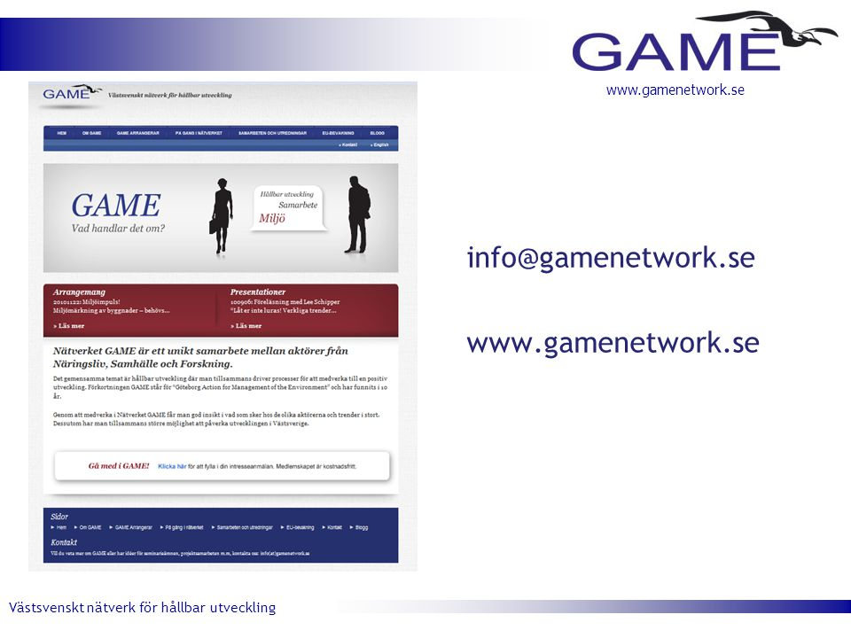 info@gamenetwork.se www.gamenetwork.se