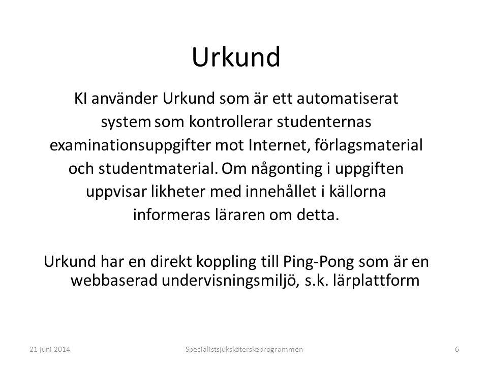 Urkund KI använder Urkund som är ett automatiserat