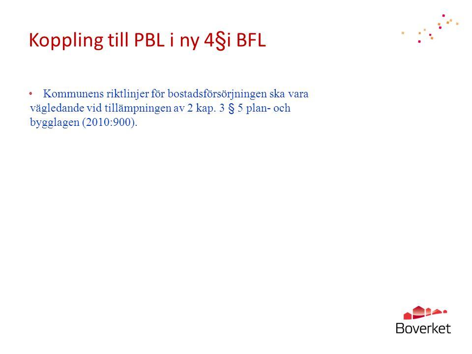 Koppling till PBL i ny 4§i BFL