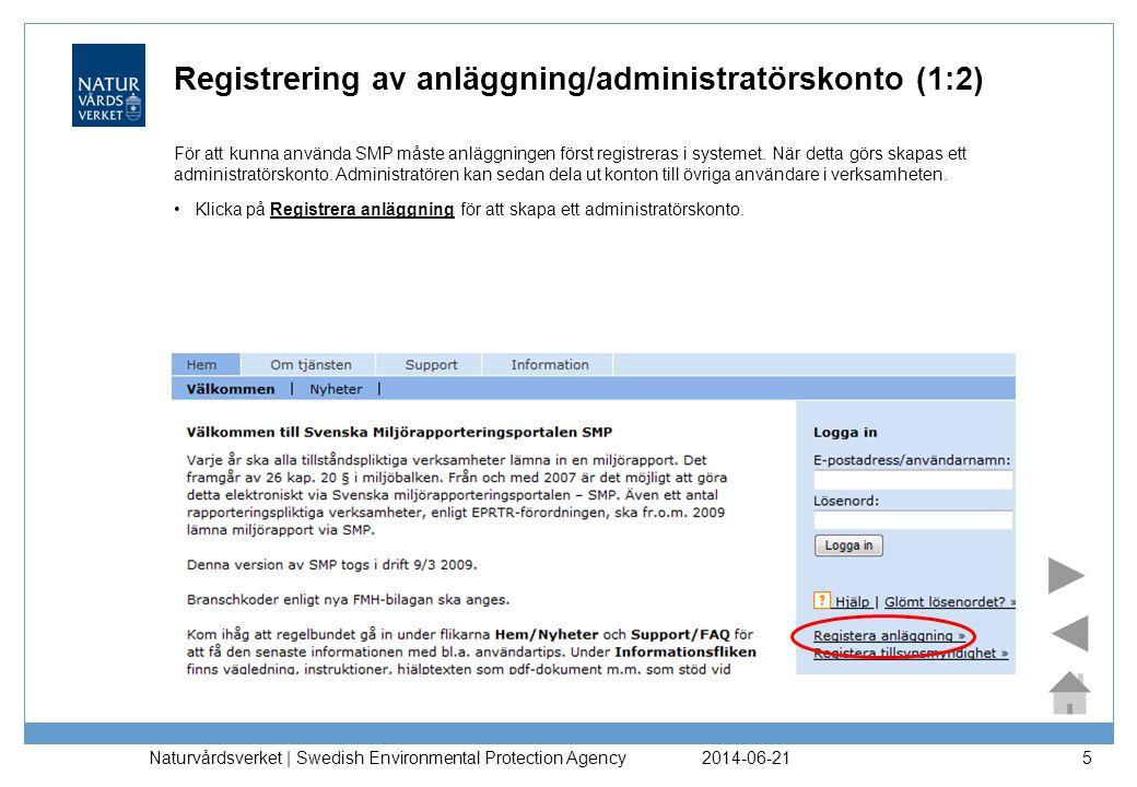 Registrering av anläggning/administratörskonto (1:2)