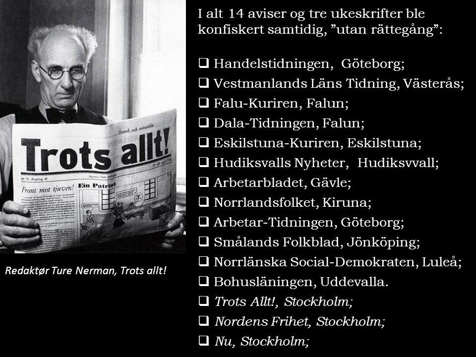 Handelstidningen, Göteborg; Vestmanlands Läns Tidning, Västerås;