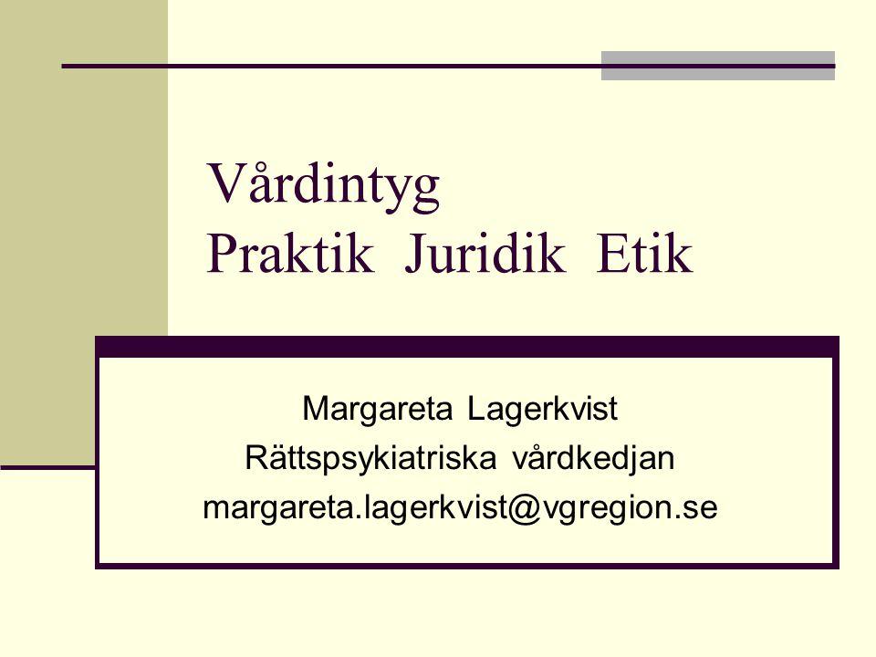 Vårdintyg Praktik Juridik Etik