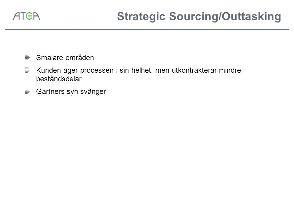 Strategic Sourcing/Outtasking