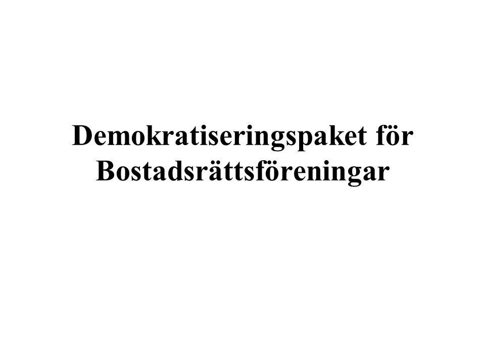 Demokratiseringspaket för Bostadsrättsföreningar