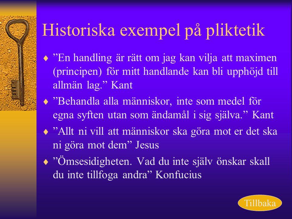 Historiska exempel på pliktetik