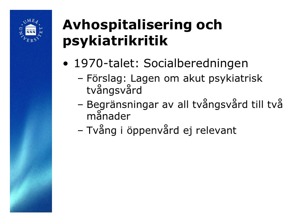 Avhospitalisering och psykiatrikritik