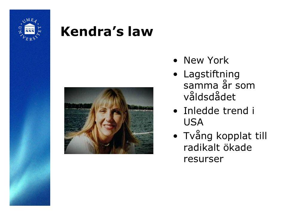 Kendra's law New York Lagstiftning samma år som våldsdådet