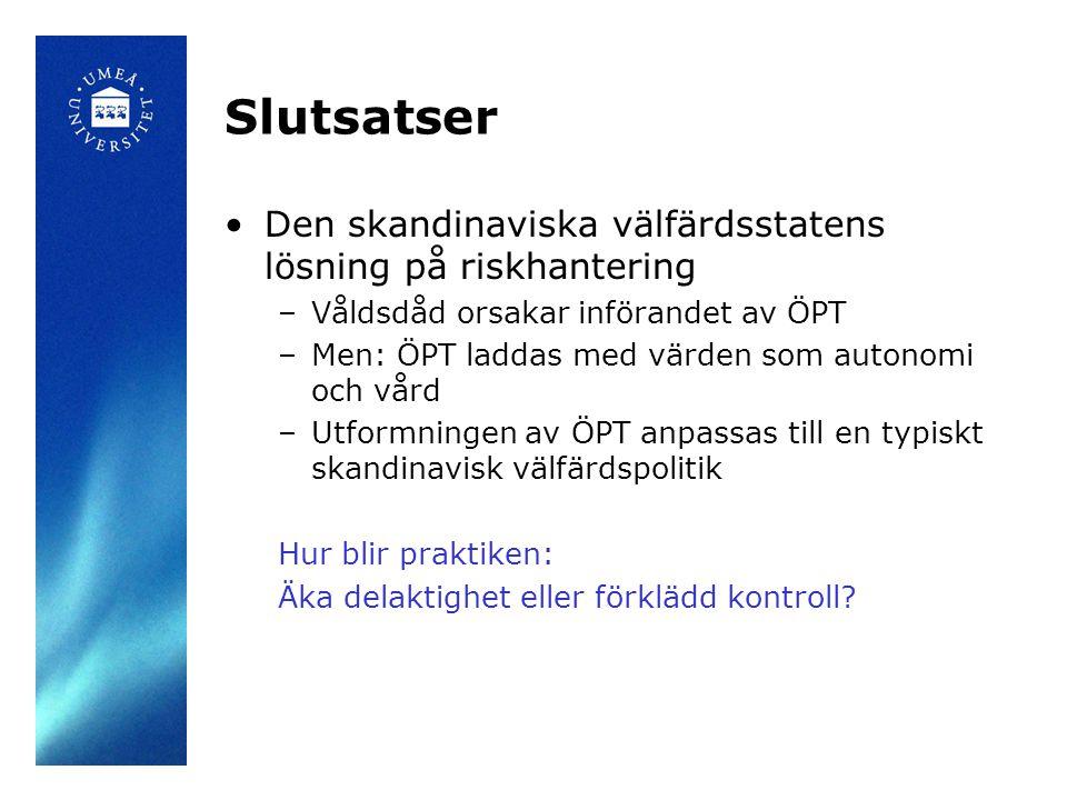 Slutsatser Den skandinaviska välfärdsstatens lösning på riskhantering