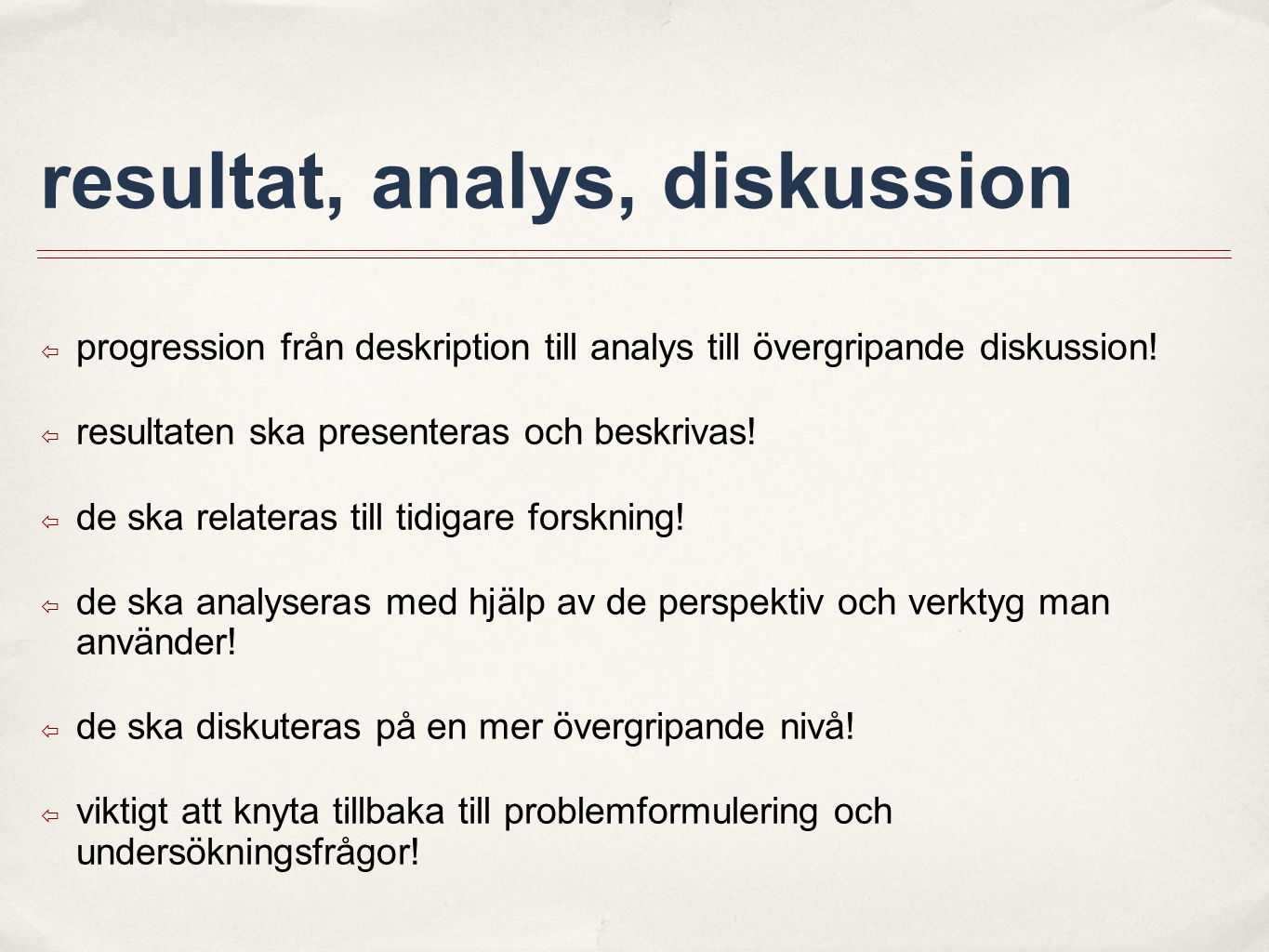 resultat, analys, diskussion