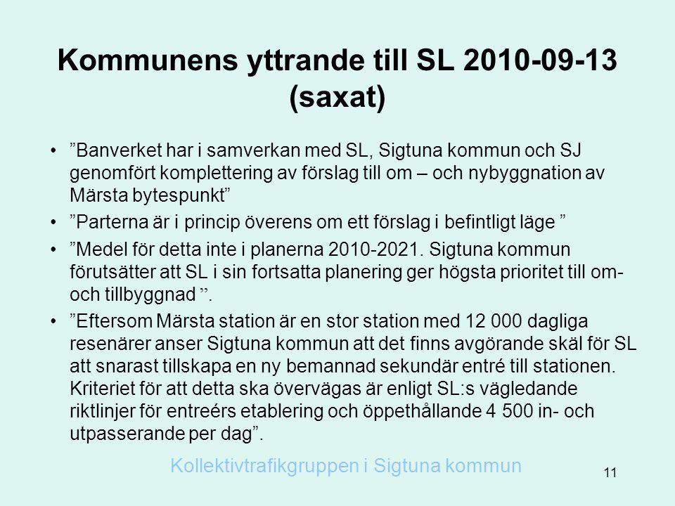Kommunens yttrande till SL 2010-09-13 (saxat)