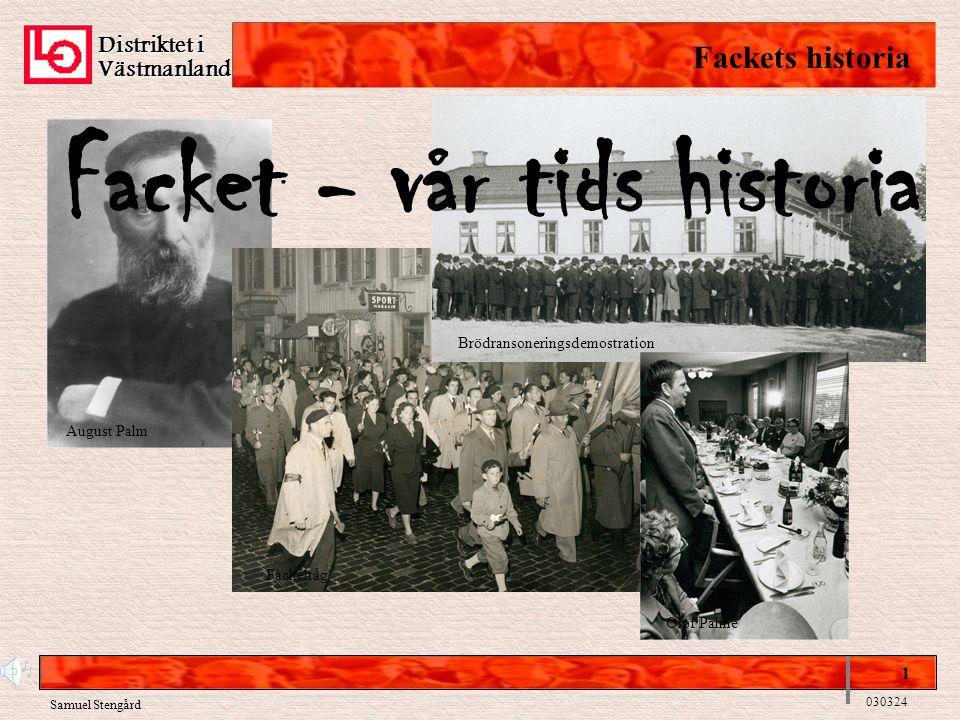 Facket - vår tids historia