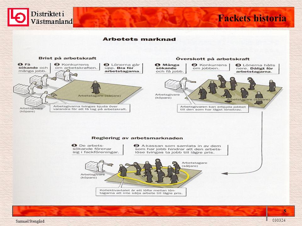 Distriktet i Fackets historia Västmanland 5 Samuel Stengård 030324