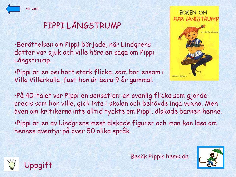 PIPPI LÅNGSTRUMP Uppgift