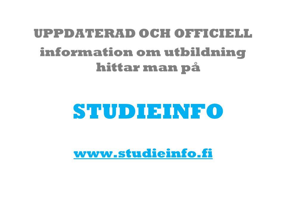 UPPDATERAD OCH OFFICIELL information om utbildning hittar man på
