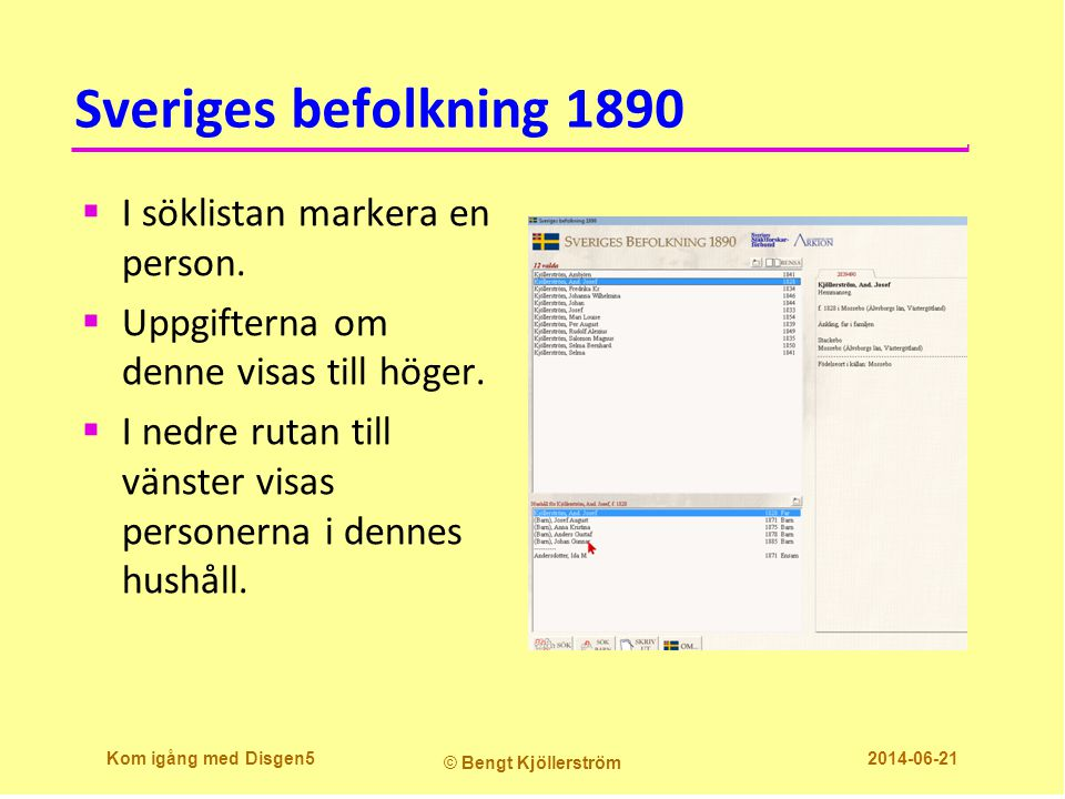 Sveriges befolkning 1890 I söklistan markera en person.