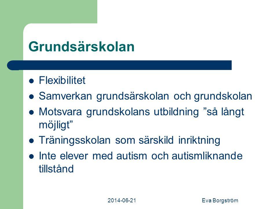 Grundsärskolan Flexibilitet Samverkan grundsärskolan och grundskolan