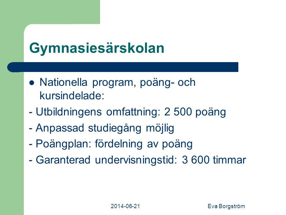 Gymnasiesärskolan Nationella program, poäng- och kursindelade: