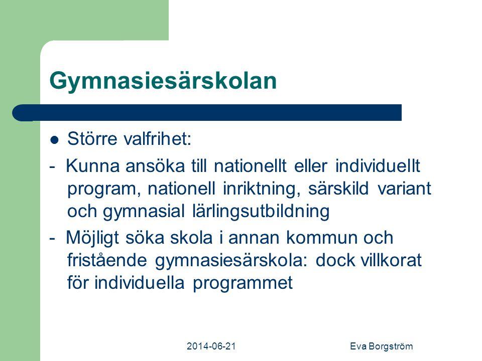 Gymnasiesärskolan Större valfrihet: