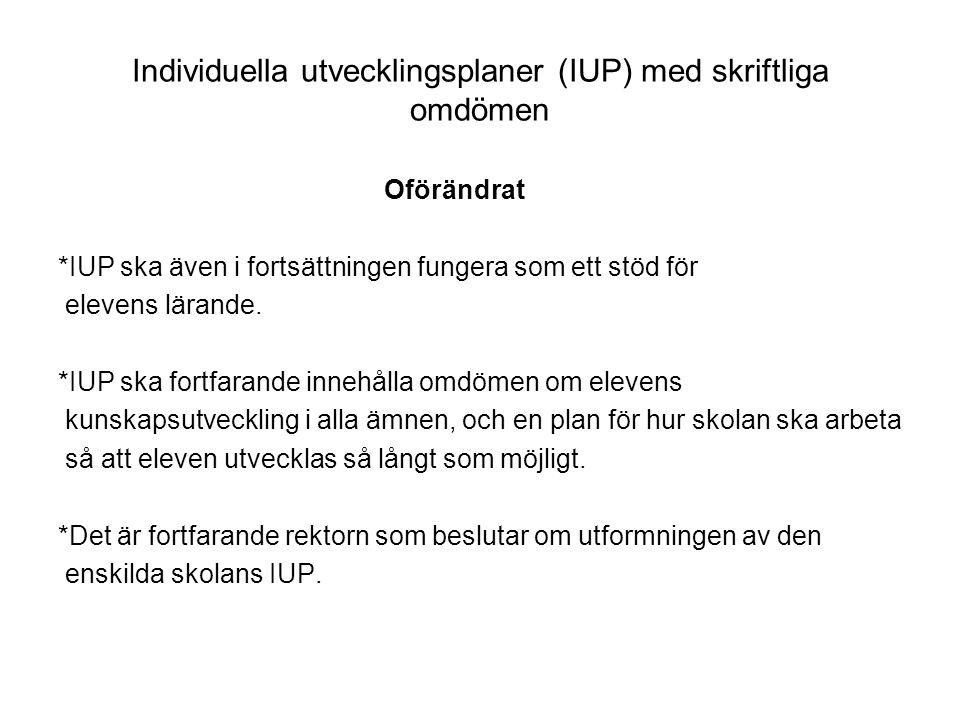 Individuella utvecklingsplaner (IUP) med skriftliga omdömen