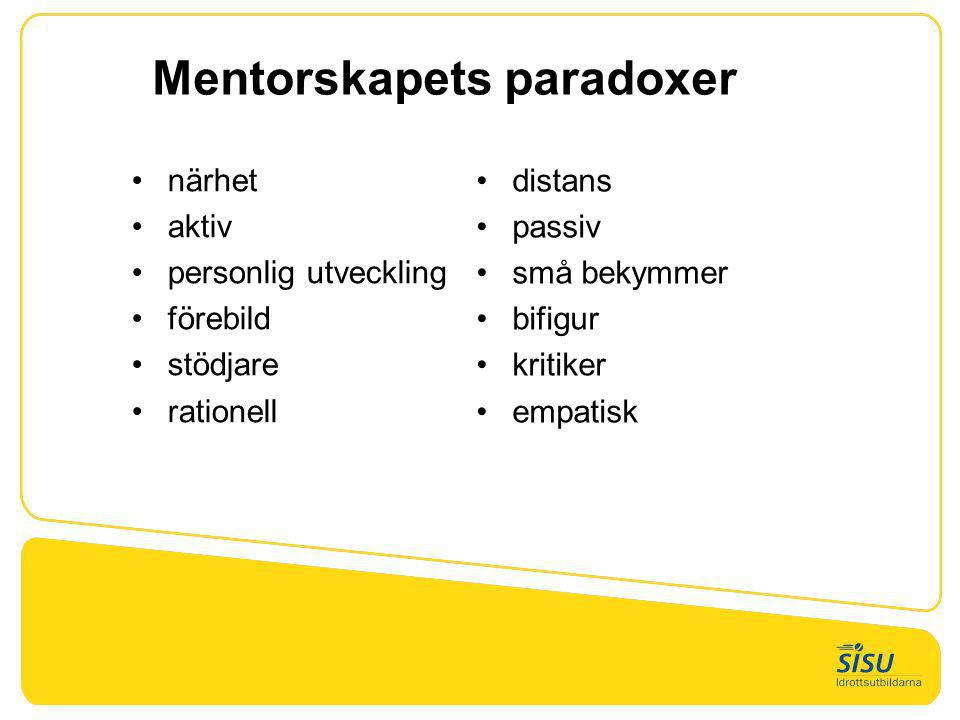 Mentorskapets paradoxer