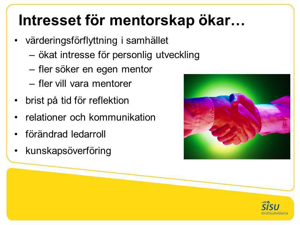 Intresset för mentorskap ökar…
