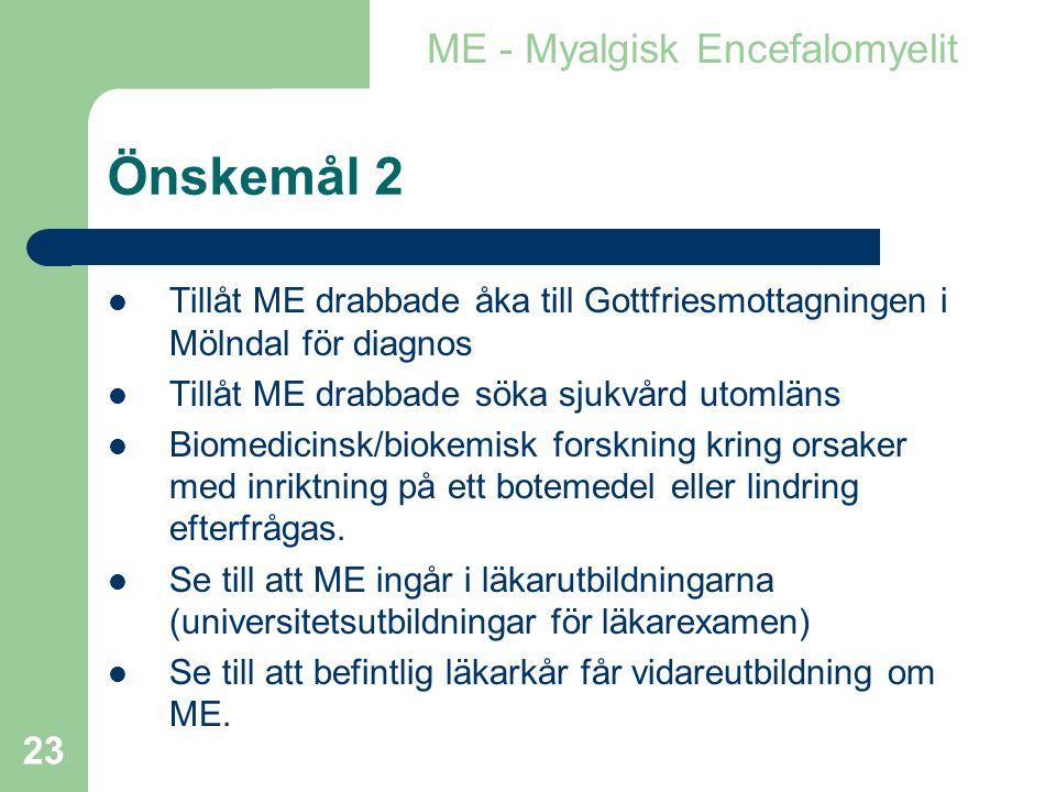 Önskemål 2 ME - Myalgisk Encefalomyelit