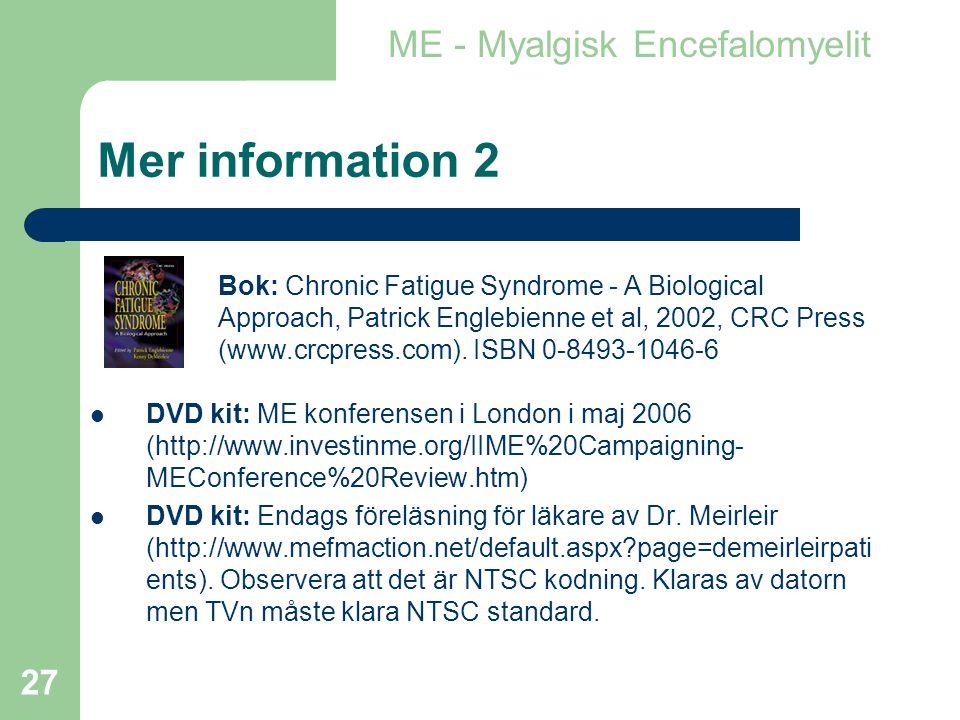 Mer information 2 ME - Myalgisk Encefalomyelit