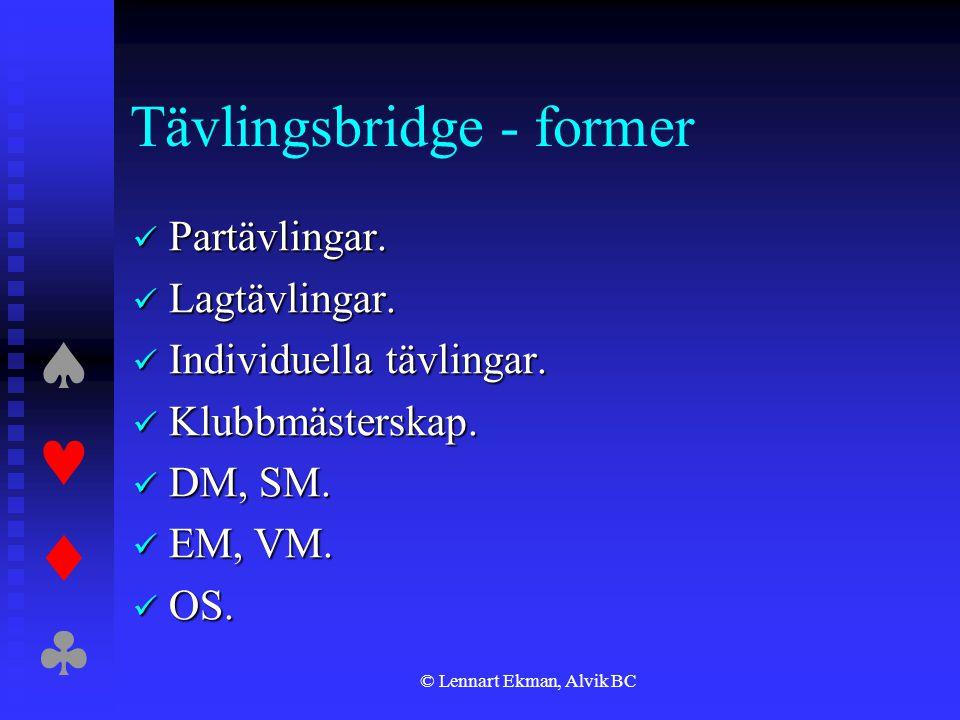 Tävlingsbridge - former