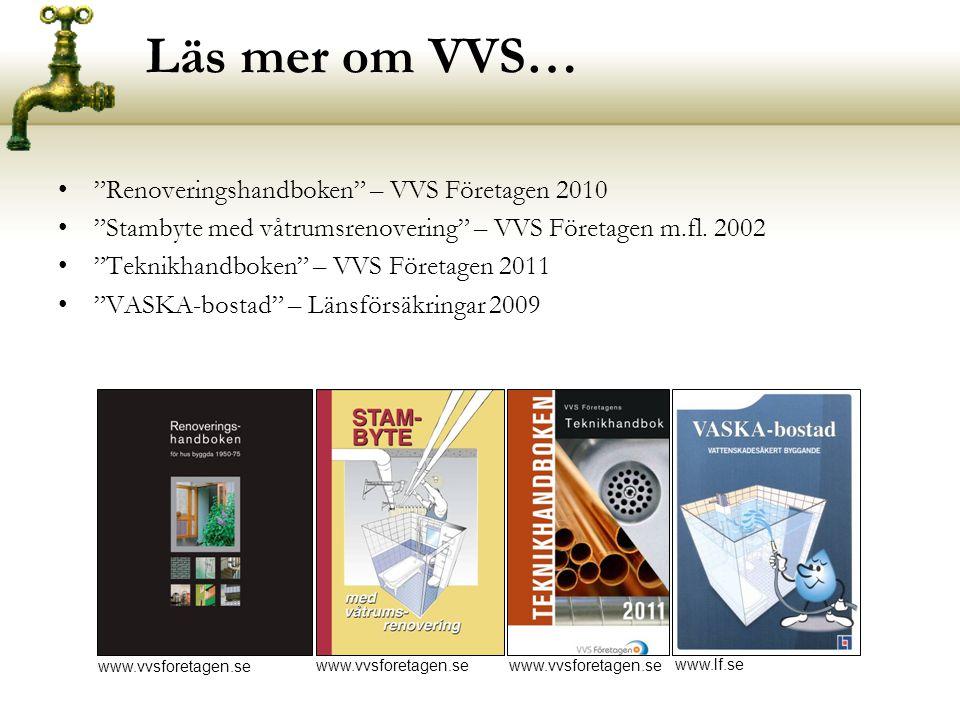 Läs mer om VVS… Renoveringshandboken – VVS Företagen 2010
