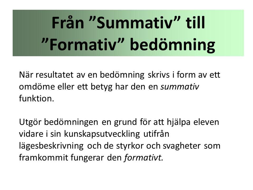 Från Summativ till Formativ bedömning