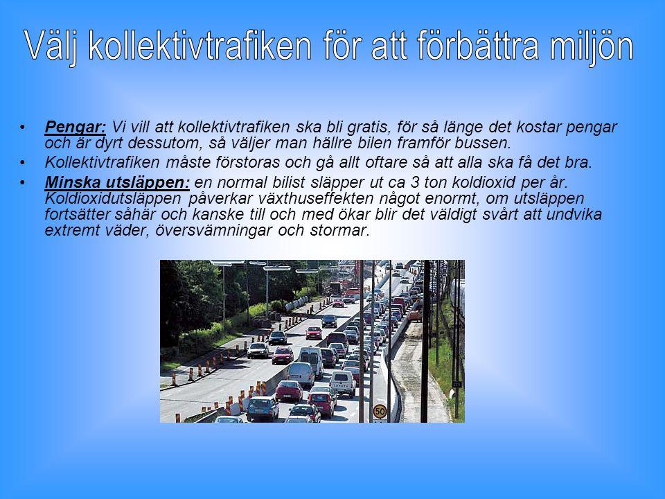 Välj kollektivtrafiken för att förbättra miljön