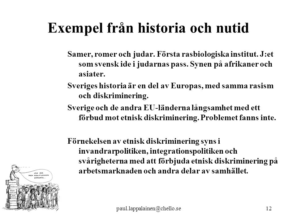 Exempel från historia och nutid