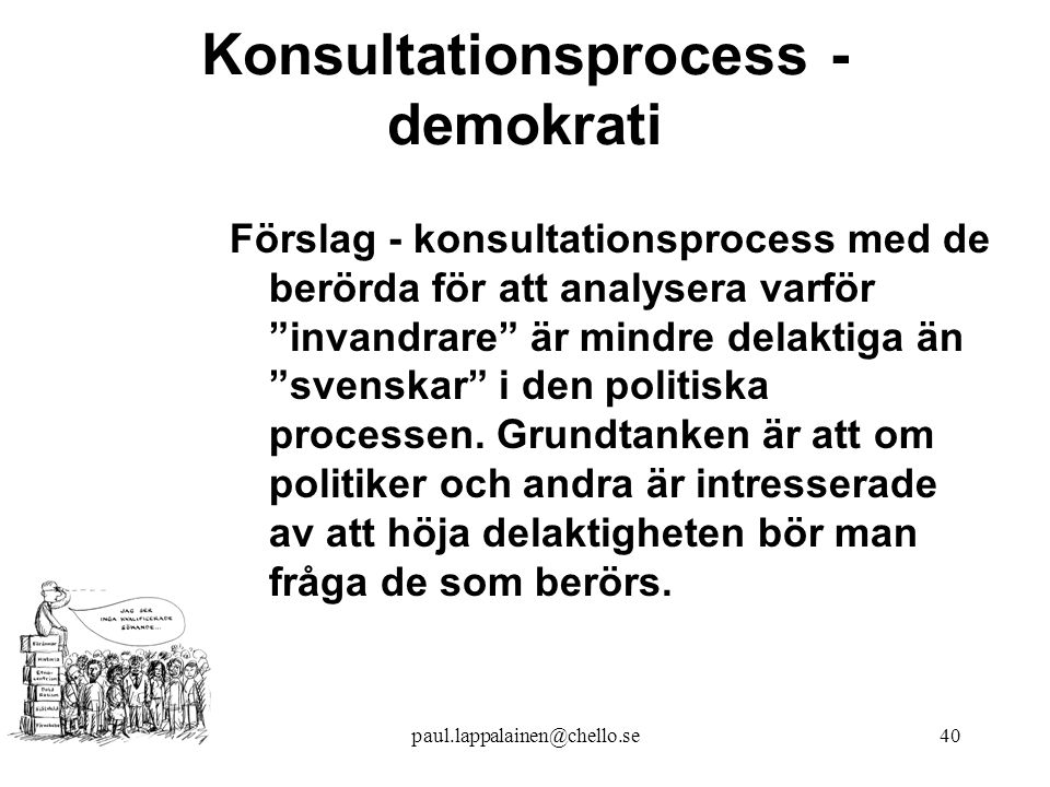 Konsultationsprocess - demokrati