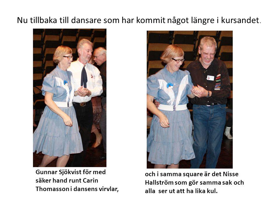 Nu tillbaka till dansare som har kommit något längre i kursandet.