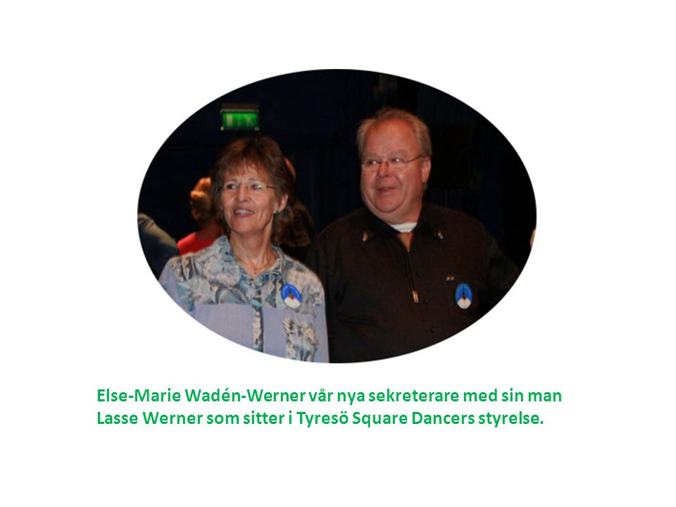 Else-Marie Wadén-Werner vår nya sekreterare med sin man