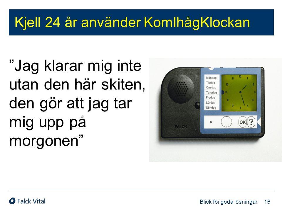Kjell 24 år använder KomIhågKlockan