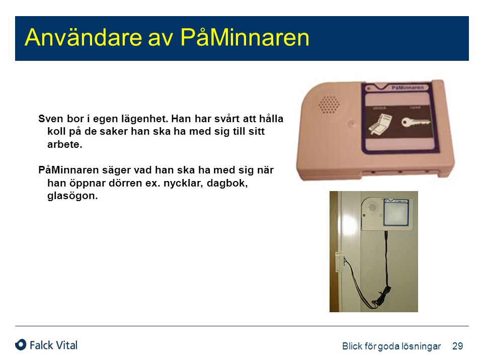 Användare av PåMinnaren