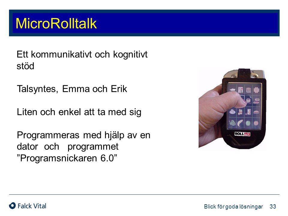MicroRolltalk Ett kommunikativt och kognitivt stöd