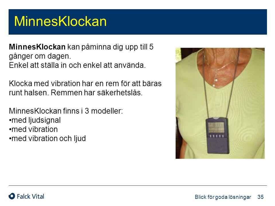 MinnesKlockan MinnesKlockan kan påminna dig upp till 5 gånger om dagen. Enkel att ställa in och enkel att använda.
