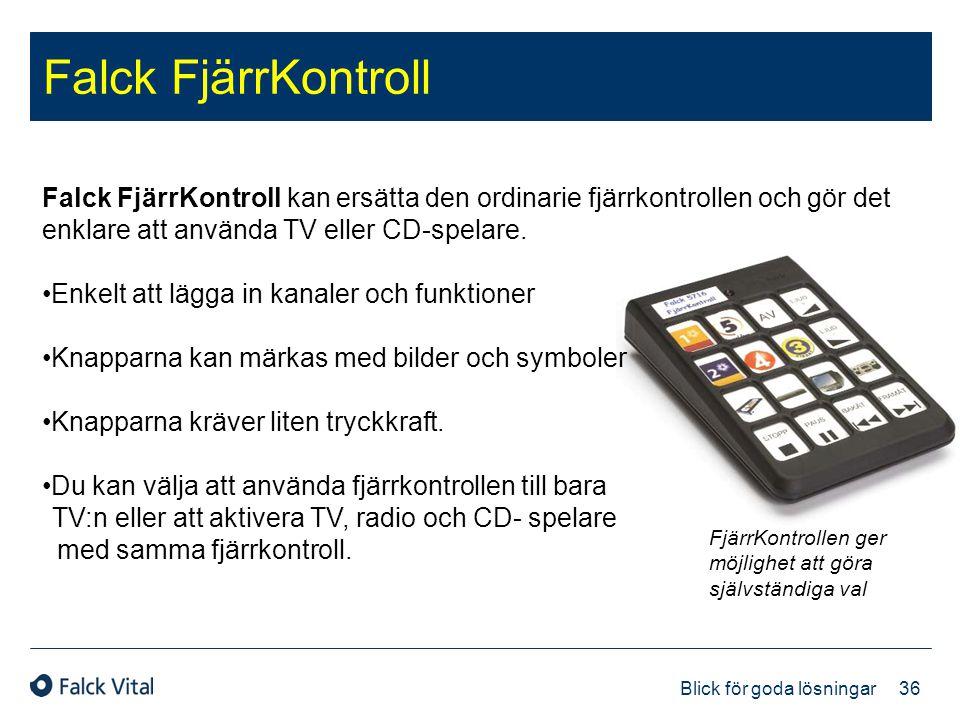 Falck FjärrKontroll Falck FjärrKontroll kan ersätta den ordinarie fjärrkontrollen och gör det enklare att använda TV eller CD-spelare.