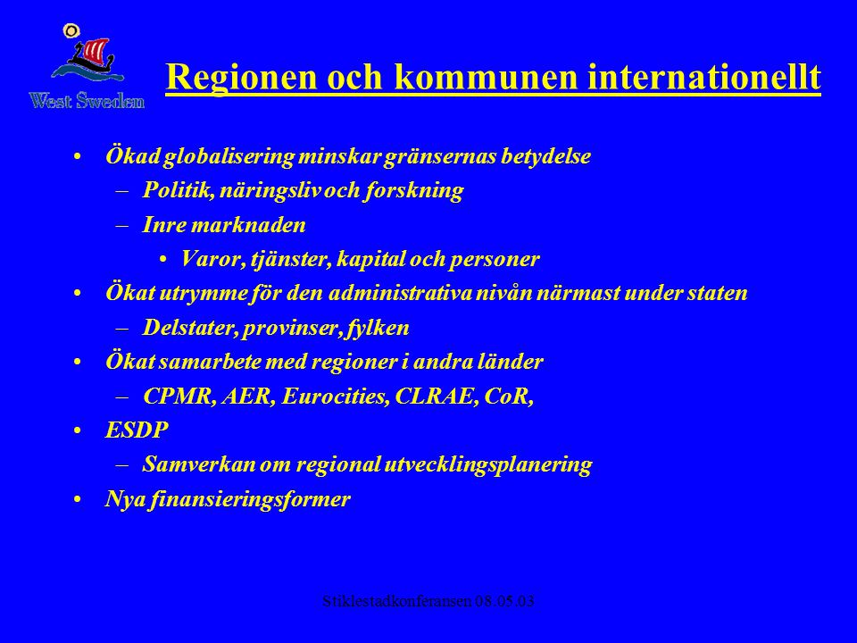 Regionen och kommunen internationellt